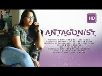 ANTAGONIST - Malayalam Thriller Short Film