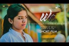 We   Malayalam Short Film